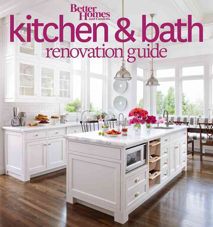 Better Homes and Gardens Kitchen and Bath Renovation Guide By Better Homes and Gardens Books (COR)