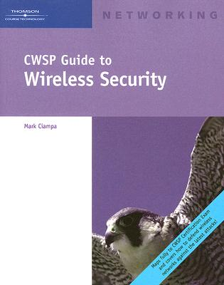CWSP Guide to Wireless Security By Ciampa, Mark